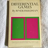Differential Games (Pure & Applied Mathematics Monograph) by Avner Friedman (1971-12-30)