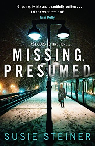 Missing, Presumed (A Manon Bradshaw Thriller) (English Edition) por Susie Steiner