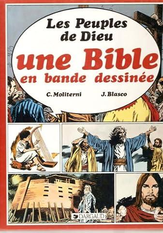 Une Bible en bande dessinée, tome 1 : Les Peuples de Dieu