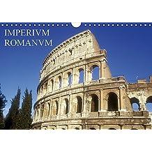 Imperium Romanum (Wandkalender 2017 DIN A4 quer): Das römische Weltreich auf drei Kontinenten (Monatskalender, 14 Seiten )