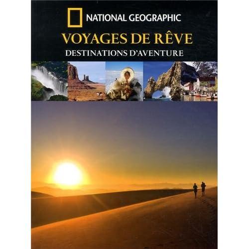 Voyages de rêves : Destinations d'aventures