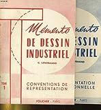 memento de dessin industriel en 2 tomes tome 1 conventions de representation tome 2 documentation dimensionnelle