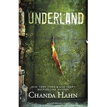 Underland by Chanda Hahn (2016-04-05)