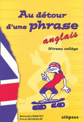 Au détour d'une phrase... : Anglais, Niveau 1