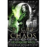 Night and Chaos: An Ashwood Urban Fantasy Novel (Half-Lich Book 3) (English Edition)