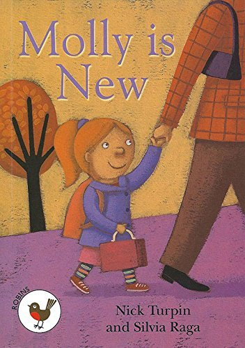 Molly is New: Robins Level 1 (ReadZone Reading Path) by Nick Turpin (2014-04-30)