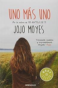 Uno más uno par Jojo Moyes