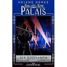 Der Gottvampir: Das Rote Palais 02