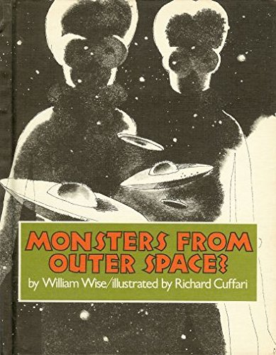 Monsters from Outer Space?