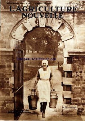 AGRICULTURE NOUVELLE (L') [No 1602] du 09/01/1932 - NOUS DEVONS LUTTER CONTRE LA CRISE ECONOMIQUE PAR J CAPUS - AVANTAGES DES LABOURS PROFONDS PENDANT L'HIVER PAR P LAVALLEE - SOINS D'HIVER AUX CEREALES PAR P V - NE PRODUISEZ QUE DU LAIT PROPRE ET SAIN PAR M FOUASSIER - CONSERVATION DU LAIT PAR M F - LA POULE DE HOUDAN EXCELLENTE RACE FRANCAISE PAR L BRECHEMIN - SOINS A DONNER AUX VINS - OUILLAGES SOUTIRAGES PAR M PORTAL - CREATION D'UN PATURAGE A MOUTONS PAR P L - LE REMPLACEMENT DES CRAMPONS