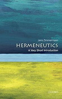 Hermeneutics: A Very Short Introduction (Very Short Introductions) Descargar PDF