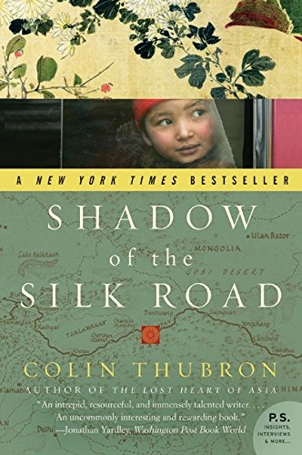 Shadow of the Silk Road (P.S.) por Colin Thubron