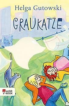 Helga Gutowski - Graukatze
