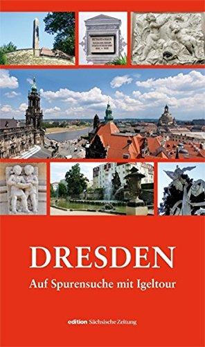 Dresden - Auf Spurensuche mit Igeltour
