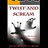 Twist and Scream - Volume 1