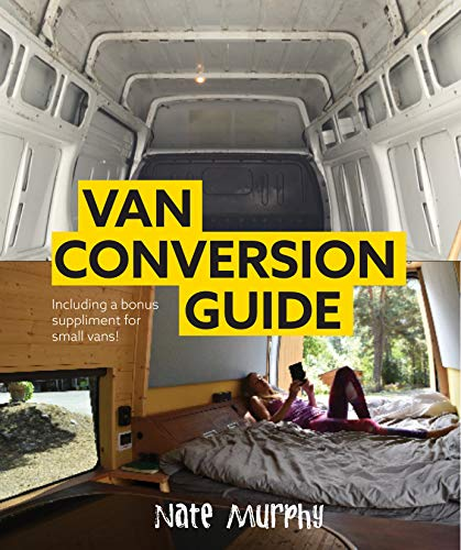 Van Conversion Guide : Including UK & USA parts (English Edition)