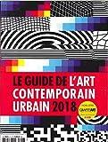Guide de l'Art Contemporain Urbain 2018