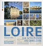Les Châteaux de la Loire -Allemand-