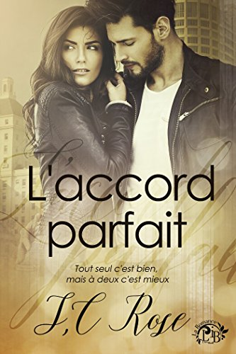 L'accord parfait (La Romance)