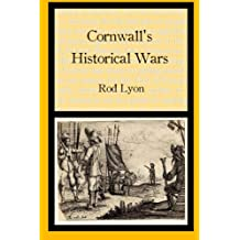 Cornwall's Historical Wars: A Brief Introduction
