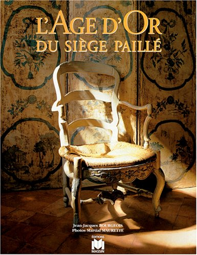 L'âge d'or du siège paillé par Bourgeois