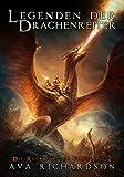Legenden der Drachenreiter (Die Rückkehr der Finsternis 2) (German Edition)