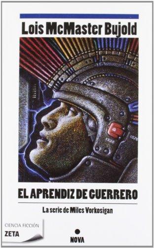 EL APRENDIZ DE GUERRERO: AVENTURAS DE MILES VORKOSIGAN (BEST SELLER ZETA BOLSILLO)