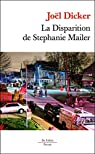 La Disparition de Stephanie Mailer Poche par Dicker
