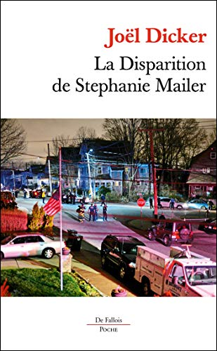 La Disparition de Stephanie Mailer Poche par  Joël Dicker