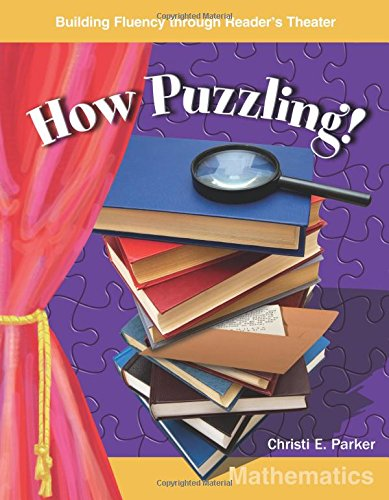 How Puzzling! (Building Fluency Through Reader\'s Theater Grades 5-6)