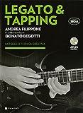 Legato & Tapping. Con DVD