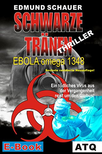 Schwarze Tränen: EBOLA omega 1348