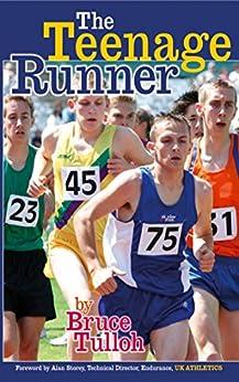The Teenage Runner by [Tulloh, Bruce]
