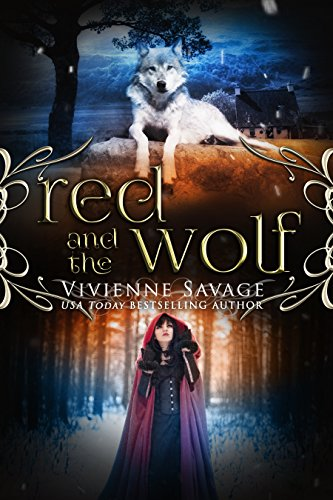 Red and the Wolf: An Adult Fairytale Romance (Once Upon a Spell Book 2) (English Edition) -