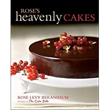 Rose's Heavenly Cakes by Rose Levy Beranbaum (2009-08-21)