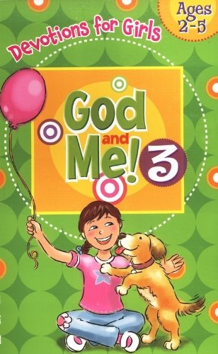 God and Me 3: Devotions & More for Girls Ages 2-5 -