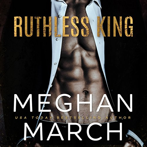 Ruthless King: The Mount Trilogy, Book 1