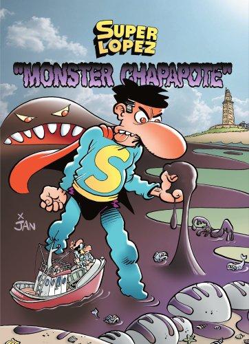 Superlópez. Monster Chapapote por Jan