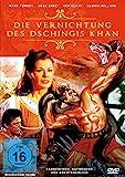 Die Vernichtung des Dschingis Khan
