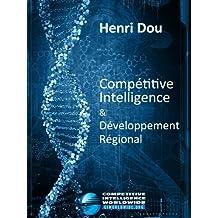 Compétitive Intelligence – Développement régional - Quelques réflexions