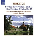 Sibelius: Scenes Historiques I And II / King Christian II Suite