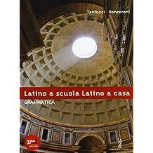 Latino a scuola, latino a casa. Grammatica.