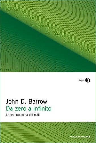 Da zero a infinito: La grande storia del nulla (Italian Edition ...