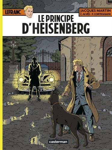 Lefranc, Tome 28 : Le Principe d'Heisenberg