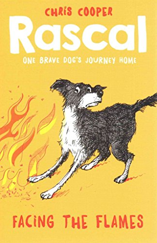 [(Rascal: Facing the Flames)] [By (author) Chris Cooper] published on (July, 2015)