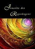 Jenseits des Regenbogens - Silvia Neitzner