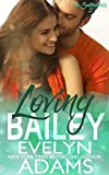 Loving Bailey: A Southerland Family Contemporary Romance (The Southerlands Book 2)