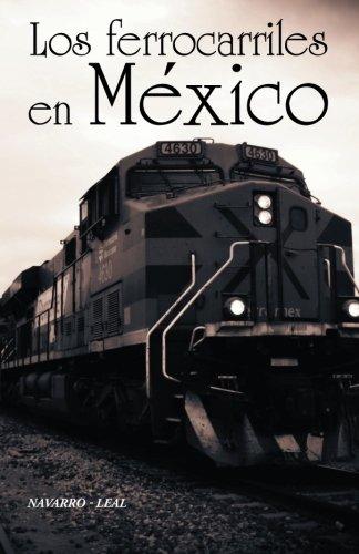 Los ferrocarriles en México