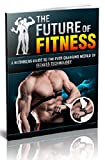 The Future of Fitness (English Edition)