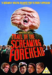 Trail of the Screaming Forehead (Director's Cut) [DVD]
